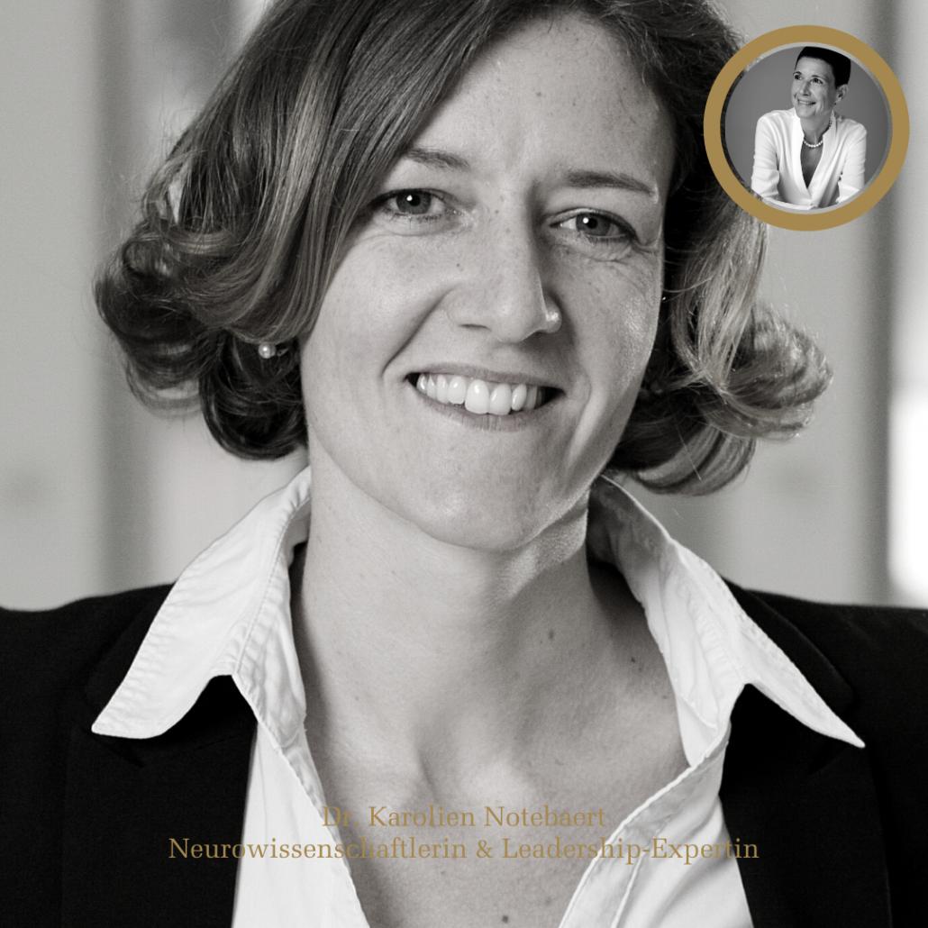 Mindset First im Gespräch mit Dr. Karolien Notebaert, Neurowissenschaftlerin und Leadership-Expertin